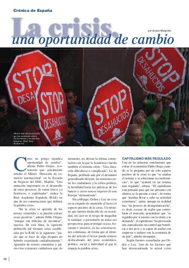 Crónica de España     Laoportunidad de cambio     una crisis,                                                             ...