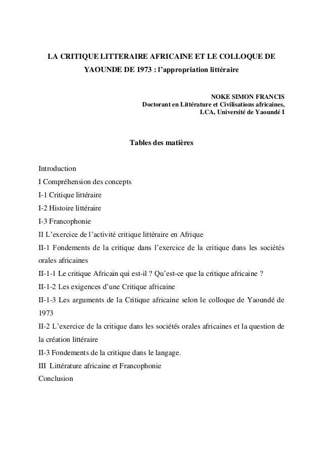 LA CRITIQUE LITTERAIRE AFRICAINE ET LE COLLOQUE DE YAOUNDE DE 1973 : l'appropriation littéraire NOKE SIMON FRANCIS Doctora...
