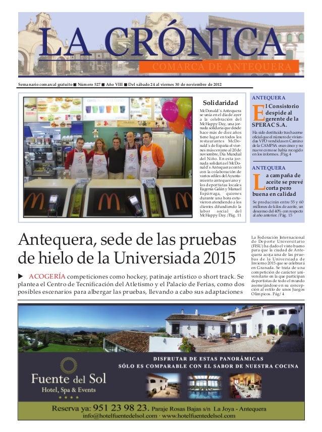 Semanario comarcal gratuito   Número 527   Año VIII   Del sábado 24 al viernes 30 de noviembre de 2012                    ...