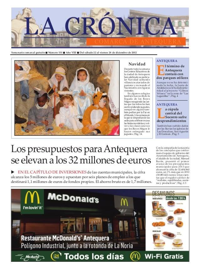 Semanario comarcal gratuito   Número 531   Año VIII   Del sábado 22 al viernes 28 de diciembre de 2012                    ...