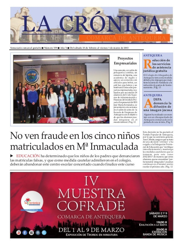 Semanario comarcal gratuito   Número 539   Año X   Del sábado 23 de febrero al viernes 1 de marzo de 2013                 ...