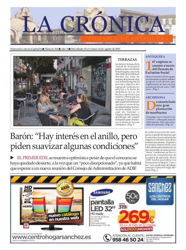 Semanario comarcal gratuito Número 562 Año X Del sábado 10 al viernes 16 de agosto de 2013 1 67 empleos se crearán a travé...