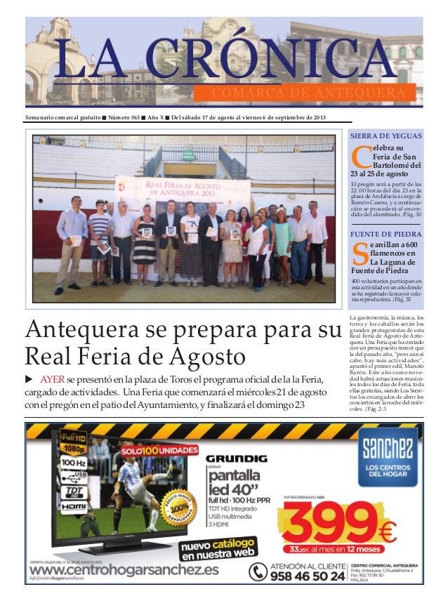 Semanario comarcal gratuito Número 563 Año X Del sábado 17 de agosto al viernes 6 de septiembre de 2013 C elebrasu Feria d...
