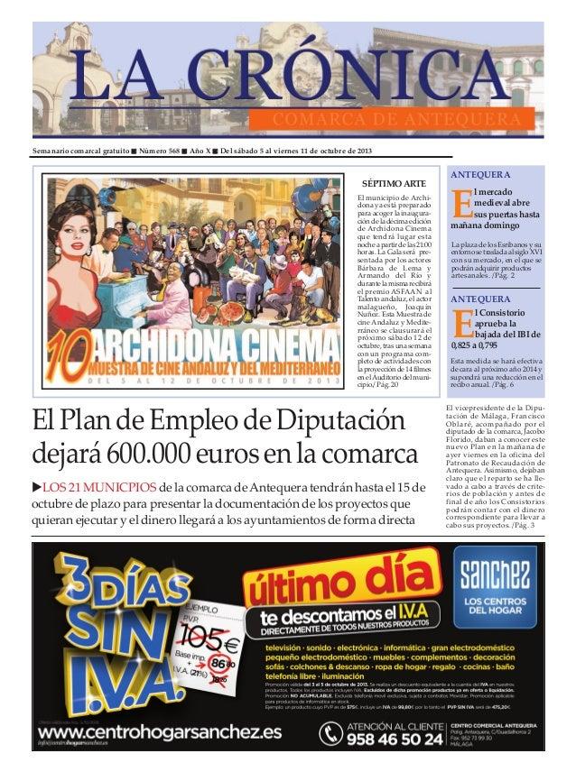 Semanario comarcal gratuito Número 568 Año X Del sábado 5 al viernes 11 de octubre de 2013 E lmercado medievalabre suspuer...