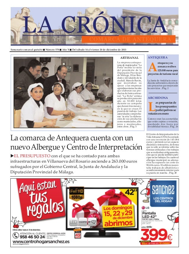 Semanario comarcal gratuito  Número 578  Año X  Del sábado 14 al viernes 20 de diciembre de 2013  ARTESANAL La empresa ant...