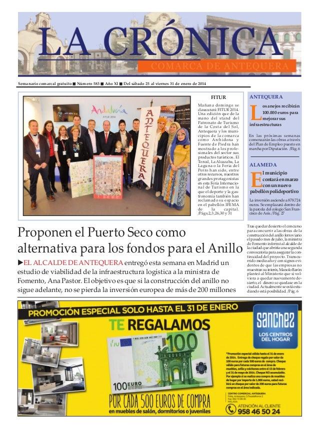 Semanario comarcal gratuito  Número 583  Año XI  Del sábado 25 al viernes 31 de enero de 2014  FITUR Mañana domingo se cla...