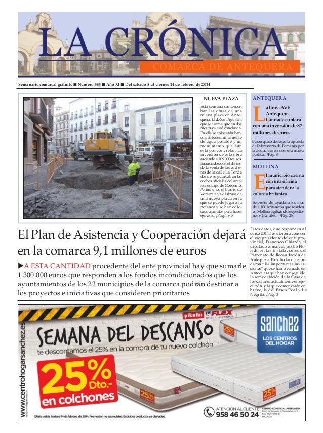 Semanario comarcal gratuito  Número 585  Año XI  Del sábado 8 al viernes 14 de febrero de 2014  NUEVA PLAZA Esta semana co...
