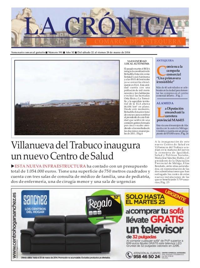 Semanario comarcal gratuito Número 591 Año XI Del sábado 22 al viernes 28 de marzo de 2014 C omienza la campaña comercial ...