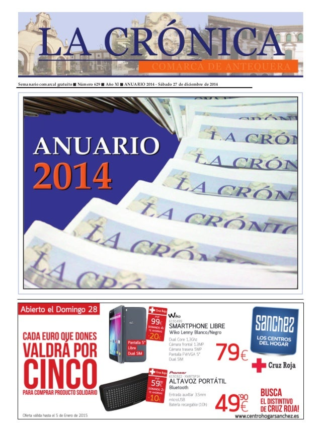 Semanario comarcal gratuito Número 629 Año XI ANUARIO 2014 - Sábado 27 de diciembre de 2014
