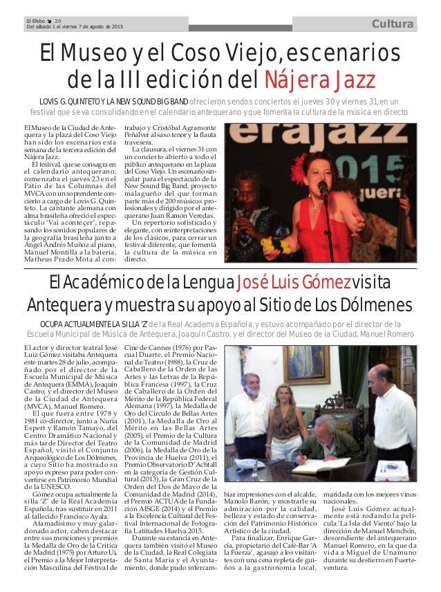 741b5282ed6 El Efebo 20 Del sábado 1 al viernes 7 de agosto de 2015 Cultura   ElAcadémicodelaLenguaJoséLuisGómezvisita  AntequeraymuestrasuapoyoalSitiodeLosDólmenes ...
