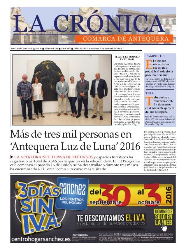 Semanario comarcal gratuito n Número 715 n Año XIII n Del sábado 1 al viernes 7 de octubre de 2016 Más de tres mil persona...