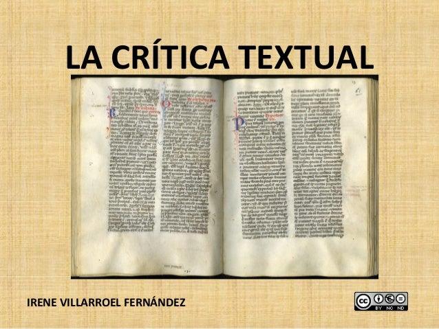 LA CRÍTICA TEXTUALIRENE VILLARROEL FERNÁNDEZ
