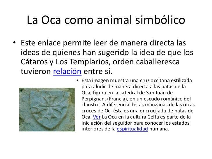 La Oca como animal simbólico• Este enlace permite leer de manera directa las  ideas de quienes han sugerido la idea de que...