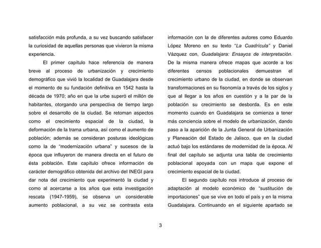 6  el cómo se manifestó el intenso proceso de urbanización ocurrido a partir de la década de 1940-1950 en Guadalajara. El ...
