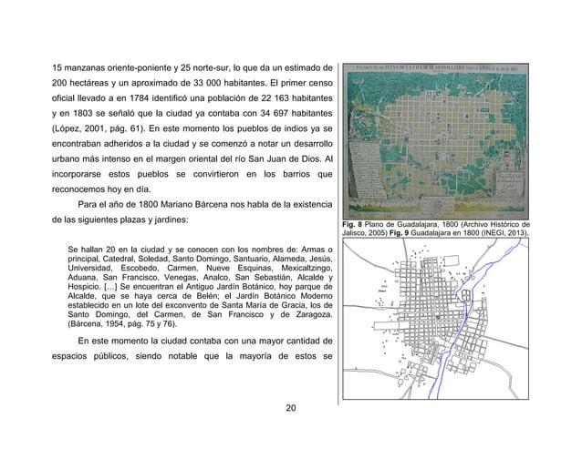 23  naturaleza reticulada impidió la adaptación de algunos de los desarrollos urbanos.  Para el año de 1880 se tiene un nú...