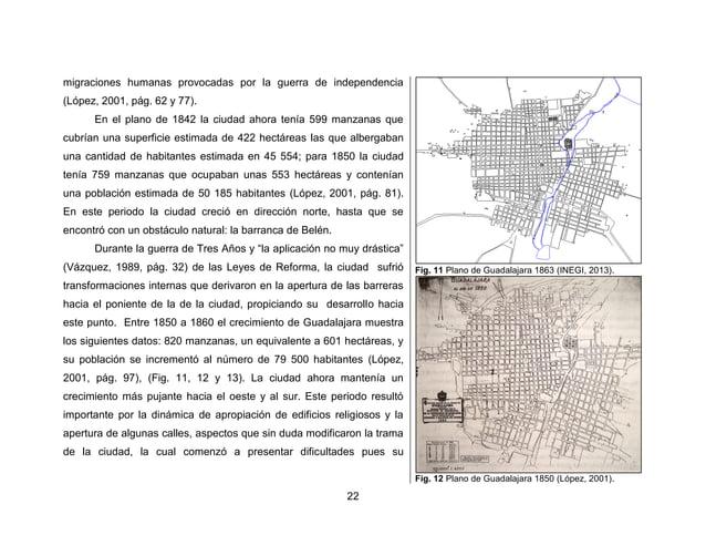 25  (López, 2001, pág. 156) (Fig. 16) muy aproximado al Tercer Censo de Población realizado en 1910 que nos muestra una po...