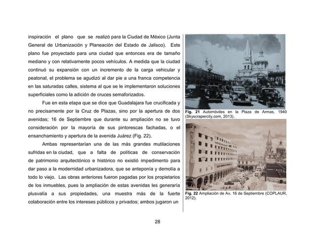 31  con el altísimo costo que implicó la demolición de edificios de un gran valor arquitectónico e histórico.  Uno de los ...