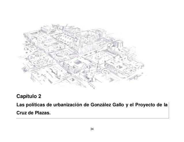 37  son la transformaciones urbanas ocurridas a causa de este proceso de modernización, donde si bien influyeron factores ...