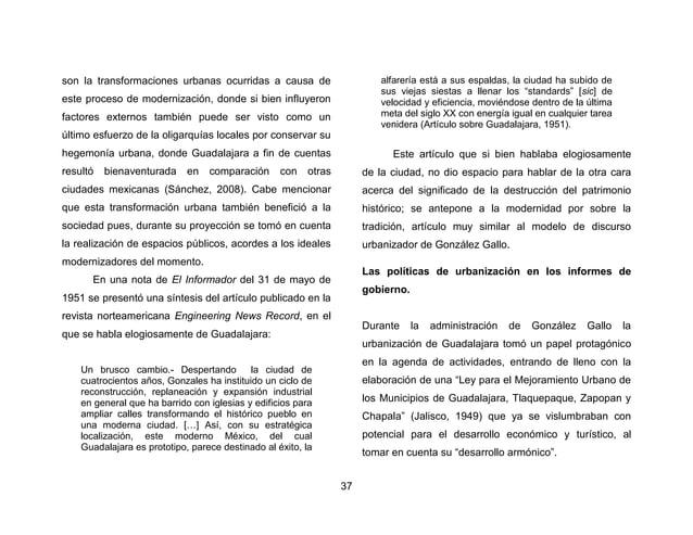 40  Con la misma finalidad construimos las Plazas de la Liberación, de La Bandera, Cuauhtémoc, Alcalde, Venustiano Carranz...