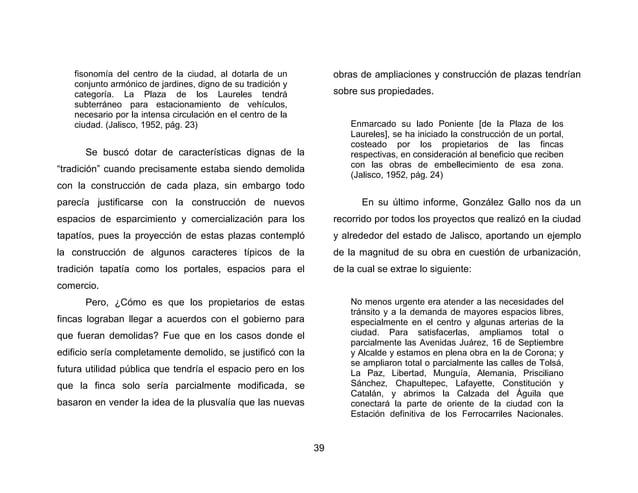 42  propuso demoler, sobre todo los de las dos manzanas que serían la Plaza de la Liberación a espaldas de la Catedral, zo...