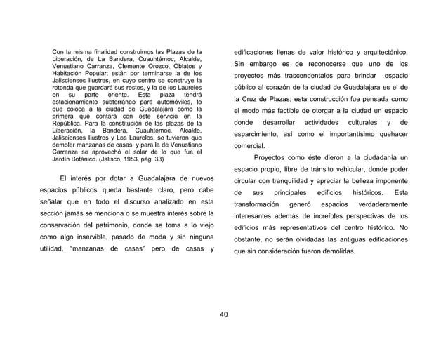 43  característica cruz latina de donde este proyecto de espacio público toma su nombre, reflejo de una sociedad conservad...