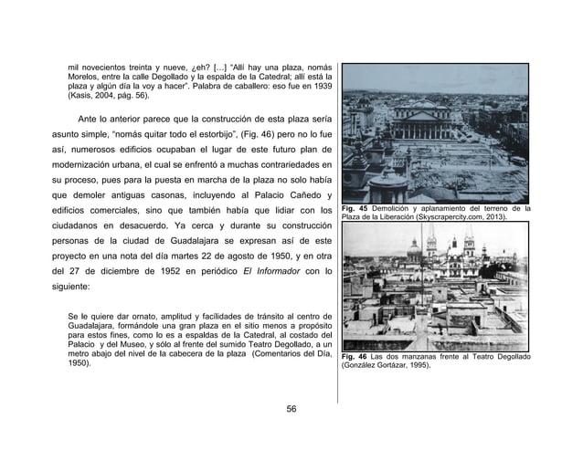 59  La Plaza de la Liberación Ayer  Un personaje que resalta en esta investigacion es Ramiro Villaseñor y Villaseñor, que ...