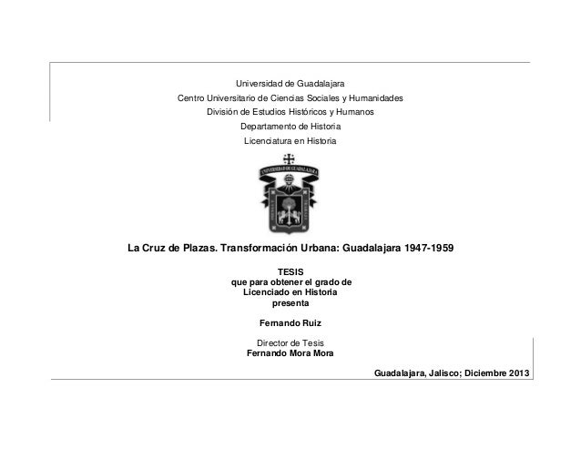 Universidad de Guadalajara  Centro Universitario de Ciencias Sociales y Humanidades  División de Estudios Históricos y Hum...