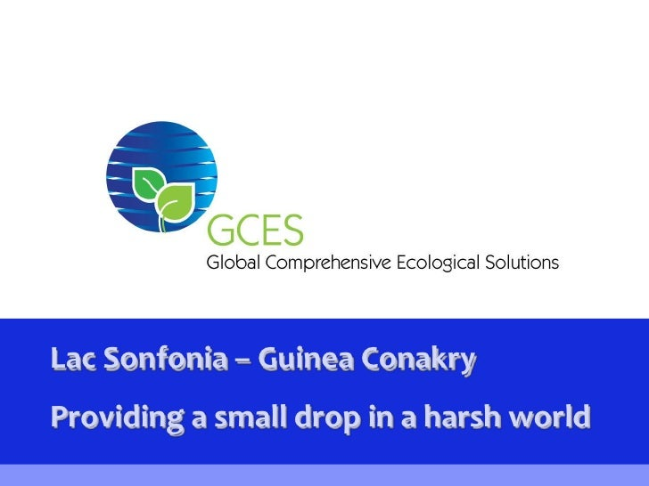 Lac Sonfonia – Guinea Conakry<br />Providing a small drop in a harsh world<br />