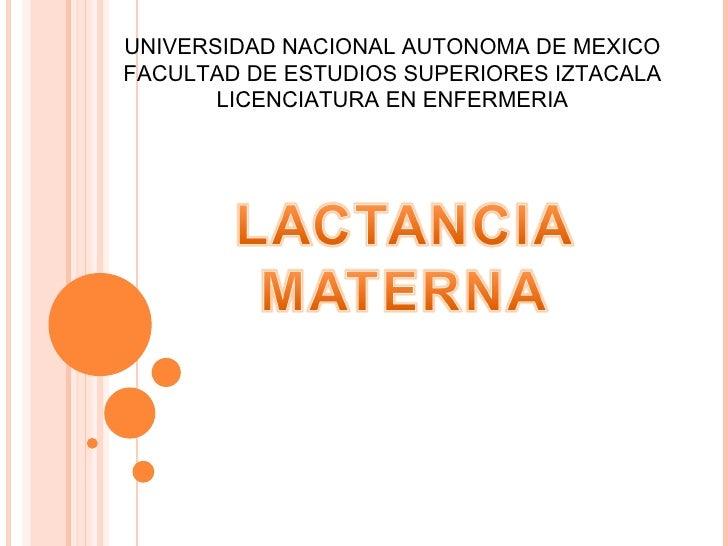 UNIVERSIDAD NACIONAL AUTONOMA DE MEXICO FACULTAD DE ESTUDIOS SUPERIORES IZTACALA LICENCIATURA EN ENFERMERIA