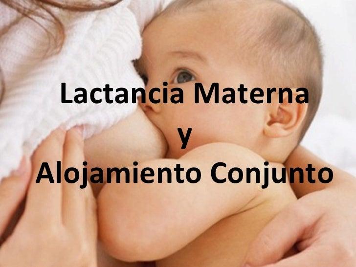 Lactancia Materna y Alojamiento Conjunto