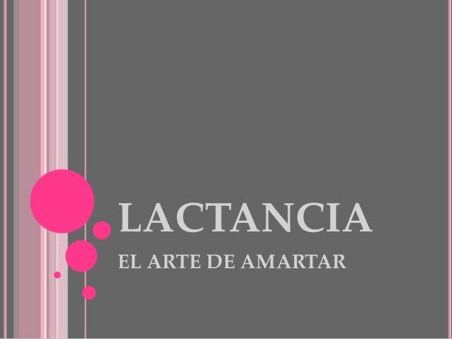 LACTANCIA EL ARTE DE AMARTAR