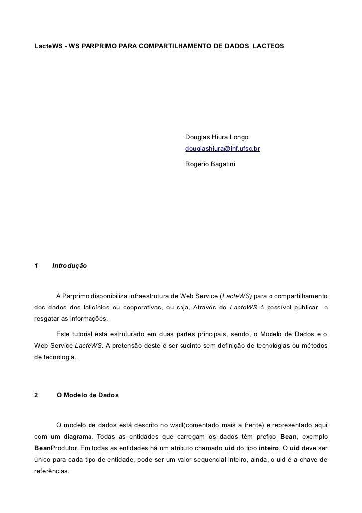 LacteWS - WS PARPRIMO PARA COMPARTILHAMENTO DE DADOS LACTEOS                                                  Douglas Hiur...