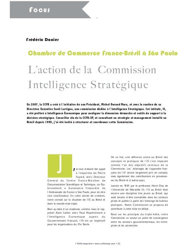 Chambre de Commerce France-Brésil à São Paulo L'action de la Commission Intelligence Stratégique 'ai tout d'abord fait app...
