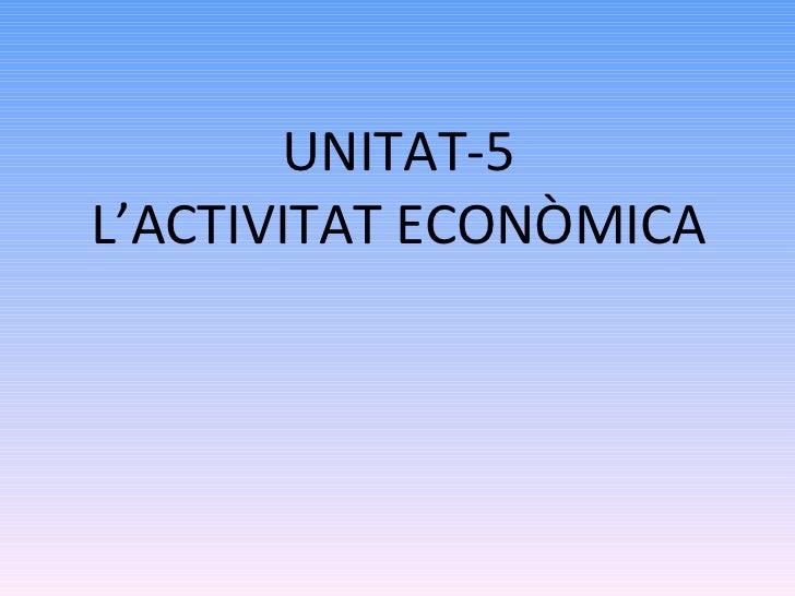 L 39 activitat econ mica - Mobilificio l economica ...