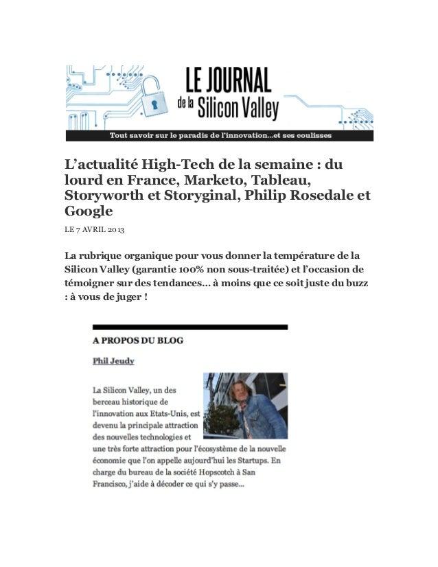 L'actualité High-Tech de la semaine : dulourd en France, Marketo, Tableau,Storyworth et Storyginal, Philip Rosedale etGoog...