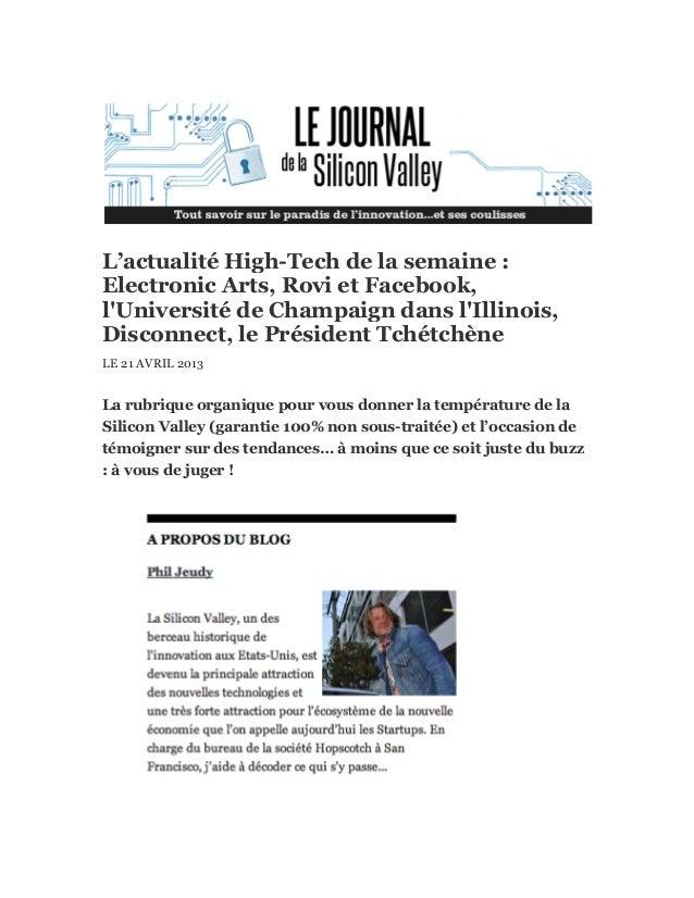 L'actualité High-Tech de la semaine :Electronic Arts, Rovi et Facebook,lUniversité de Champaign dans lIllinois,Disconnect,...