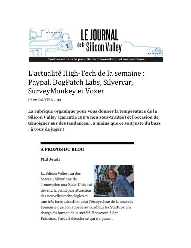 L'actualité High-‐Tech de la semaine : Paypal, DogPatch Labs, Silvercar, SurveyMonkey et Voxer ...