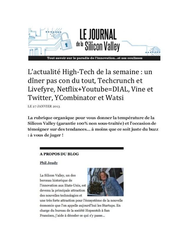 L'actualité High-‐Tech de la semaine : un dîner pas con du tout, Techcrunch et Livefyre, Ne...