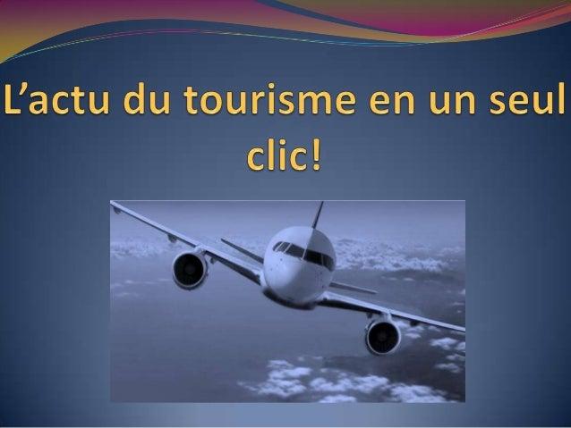 Lundi 12 novembre: Le palmarès des destinations            2012, enfin dévoilé… sur la toile !Jeune agence spécialisée dan...