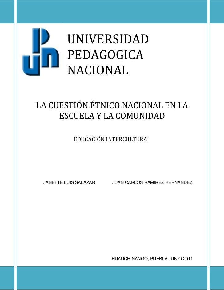 -432435-90805           UNIVERSIDAD   PEDAGOGICA         NACIONALLA CUESTIÓN ÉTNICO NACIONAL EN LA ESCUELA Y LA COMUNIDADE...