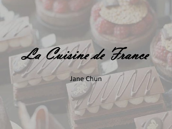 La Cuisine de France<br />Jane Chun<br />