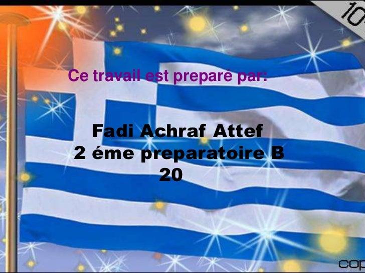 Ce travail est preparé par:  Fadi Achraf Attef2 éme preparatoire B        20