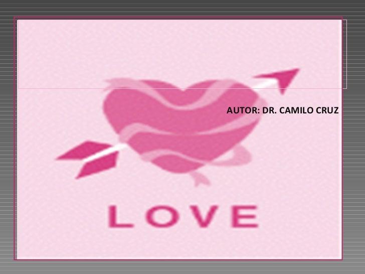 AUTOR: DR. CAMILO CRUZ