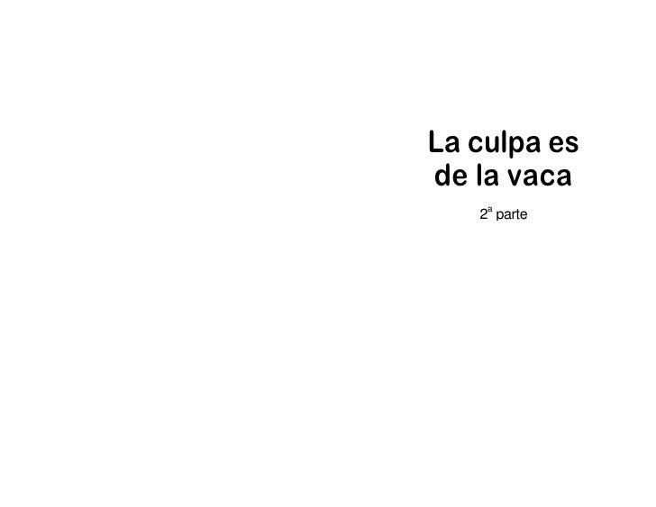 La culpa es_de_la_vaca_2 Slide 2