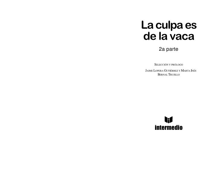 La culpa es_de_la_vaca_2 Slide 3
