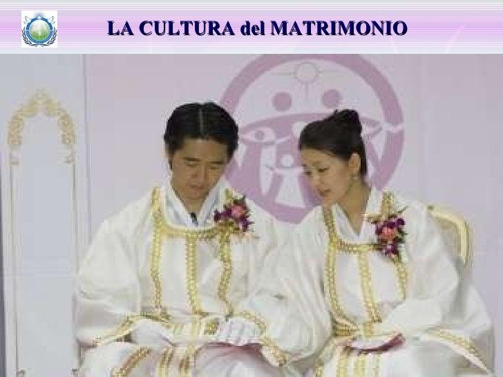 LA CULTURA del MATRIMONIO