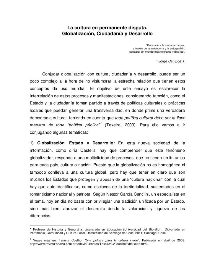 La cultura en permanente disputa.                      Globalización, Ciudadanía y Desarrollo                             ...