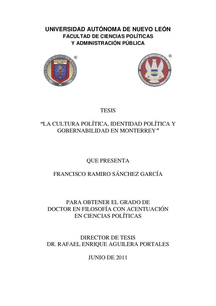 UNIVERSIDAD AUTÓNOMA DE NUEVO LEÓN       FACULTAD DE CIENCIAS POLÍTICAS         Y ADMINISTRACIÓN PÚBLICA          ®       ...