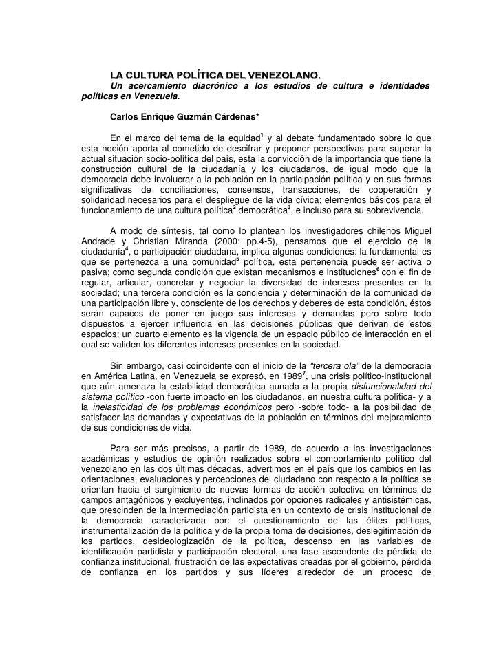 LA CULTURA POLÍTICA DEL VENEZOLANO.        Un acercamiento diacrónico a los estudios de cultura e identidades políticas en...