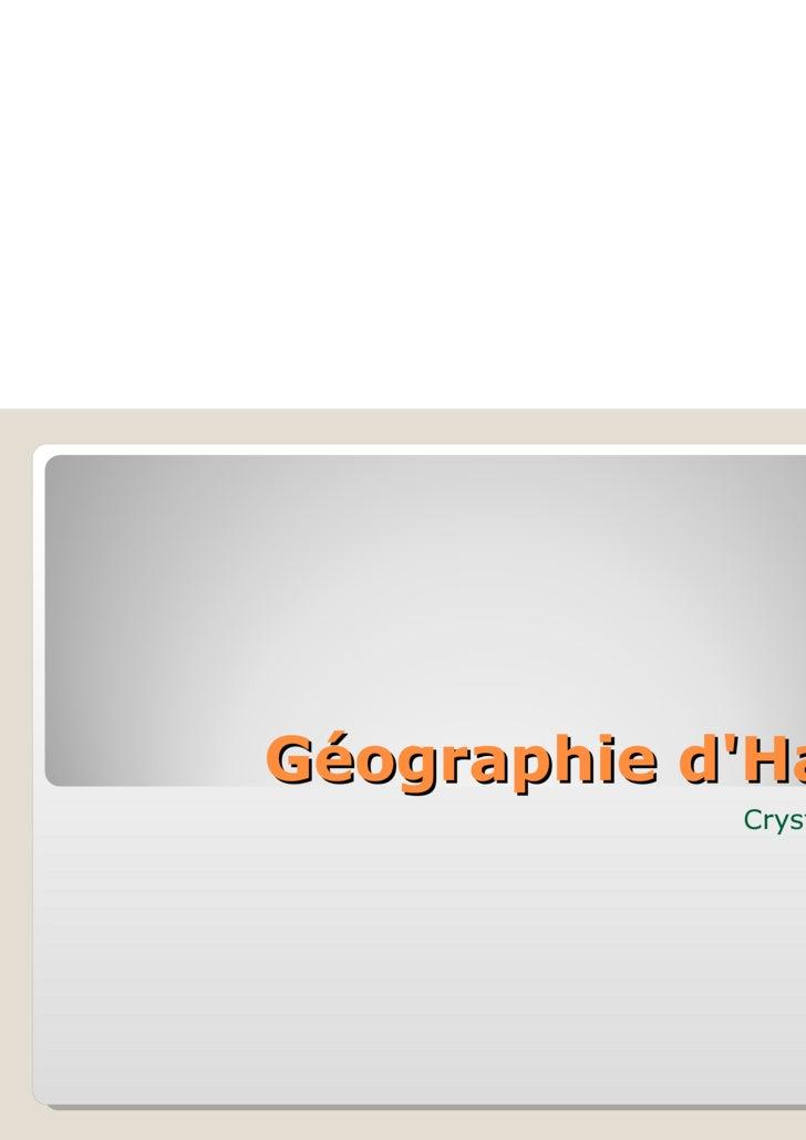 Géographie d'Haïti Crystal Yan